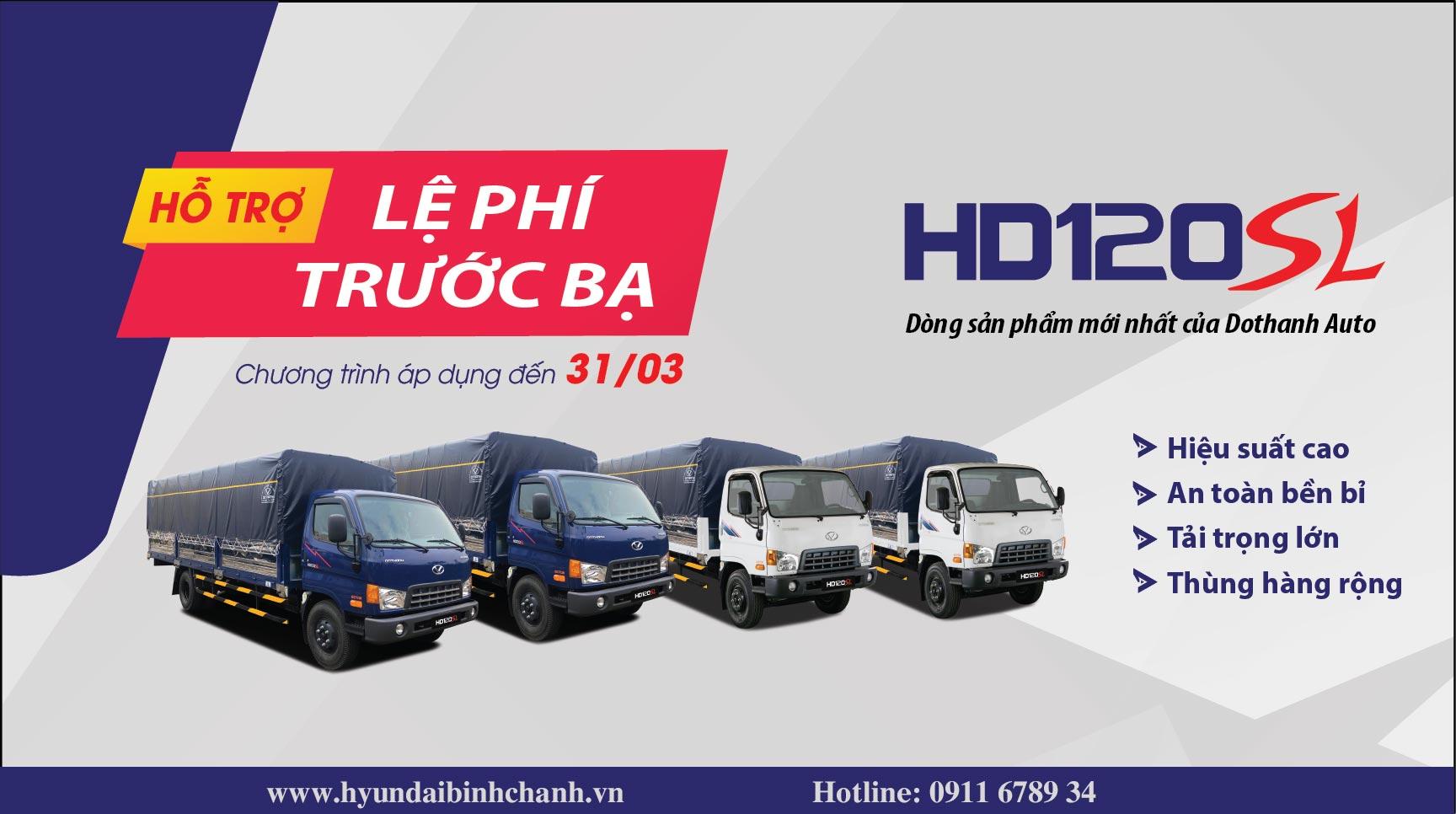 khuyen-mai-truoc-ba-hd120sl Hyundai Bình Chánh khuyến mãi 100% thuế trước bạ cho tất cả các dòng Hyundai HD120SL 8 tấn thùng 6,3 mét